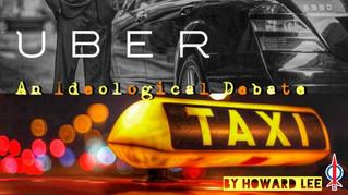 Taxi & Uber : An ideological debate