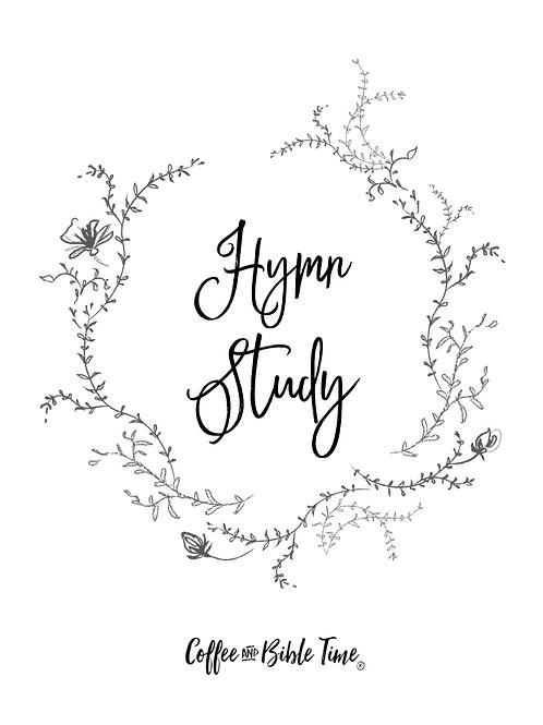 Hymn Study - Be Thou My Vision