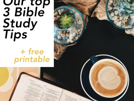 Our Top 3 Bible Study Tips - Ashley & Mentor Mama