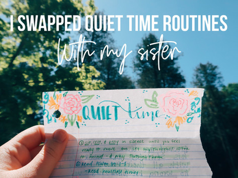 Our Quiet Time Routines!