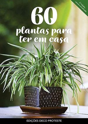 60 Plantas para Ter em Casa