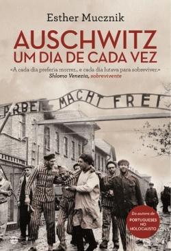 Auschwitz: Um dia de cada vez