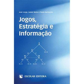 Jogos, Estratégias e Informação