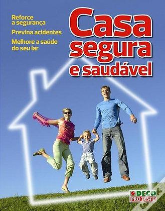 Casa Segura e Saudável- Volume I
