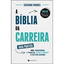 A Bíblia da Carreira