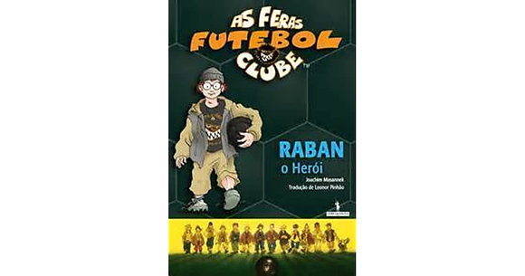 As Feras Futebol Clube: Raban o Herói
