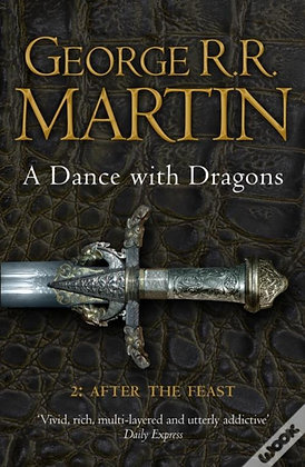 Dance with Dragons II: After the Feast