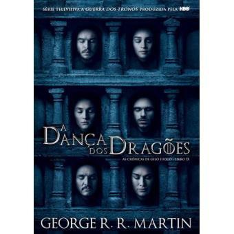 As Crónicas de Gelo e Fogo - Livro Nove - A Dança dos Dragões
