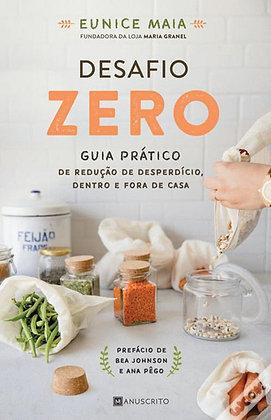 Desafio Zero: Guia Prático de Redução de Desperdício dentro e fora de casa