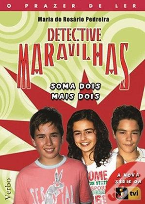Detective Maravilhas- Soma dois mais dois