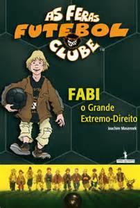 As Feras Futebol Clube: Fabi o Grande Extremo-Direito