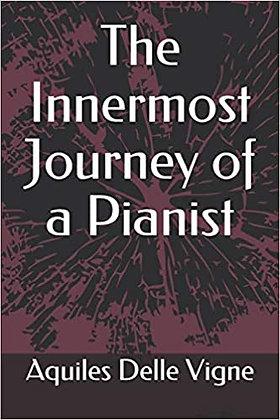 The Innermost Journey of a Pianist (EN)