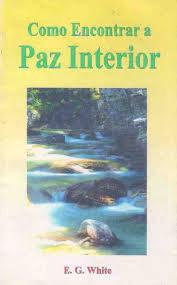 Como Encontrar a Paz Interior