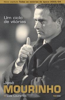 José Mourinho - Um Ciclo de Vitórias