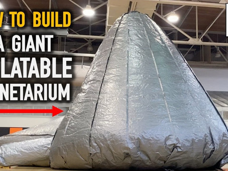 How to Build an Inflatable Planetarium