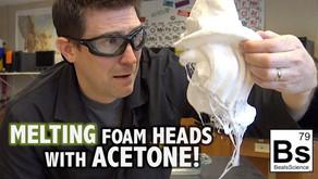 Melting Styrofoam Heads with Acetone!