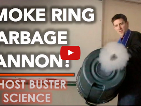 Smoke Ring Garbage Cannon - GHOSTBUSTERS Science