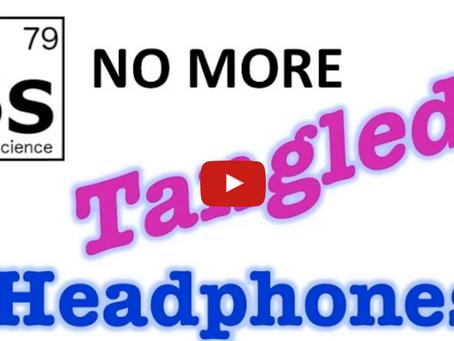 No More Tangled Headphones