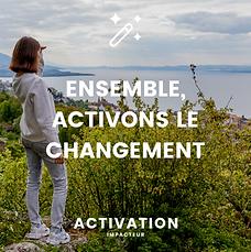 ENSEMBLE, ACTIVONS LE CHANGEMENT.png