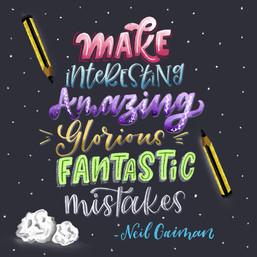 Make Amazing Mistakes!