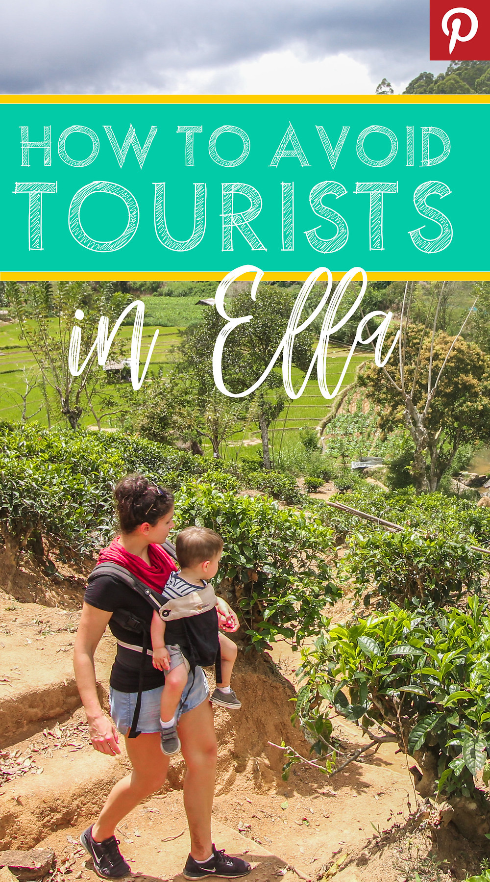 Save the tips on how to stay away from tourists in Ella on Pinterest