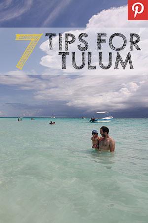 Pinterest Pin for 7 Tips for Tulum