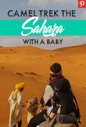 Pinterest Pin for camel trekking in the Sahara with a baby