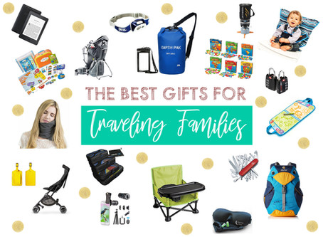 THE BEST GIFTS FOR TRAVELING FAMILIES