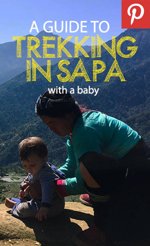 Pinterest pin to trekking in Sapa with a baby