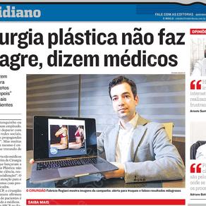 A Tribuna - Cirurgia plástica não faz milagre, dizem médicos