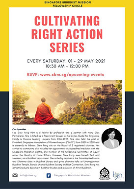 Cultivating Right Action Series (By Sis Siew Fong)