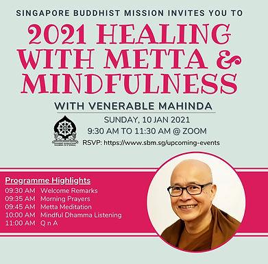 2021 Healing with Metta & Mindfulness (Venerable Mahinda)