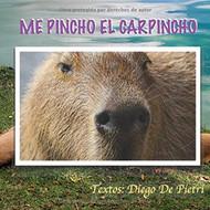 59 ME PINCHO EL CARPINCHO.jpg