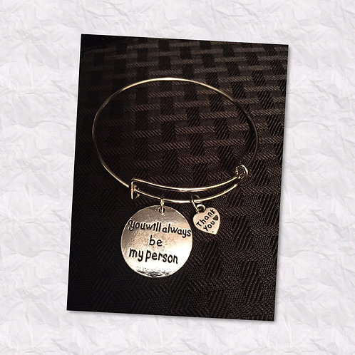 """You Will Always Be My Person"" Bracelets"