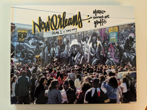 Sold's Stack of Books: New Orleans: Murals, Street Art & Graffiti Volume 1
