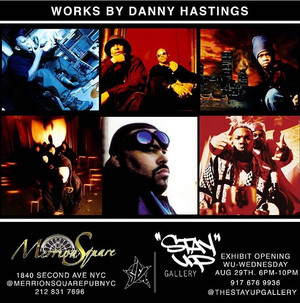 Stay Up Gallery Presents: Danny Hastings