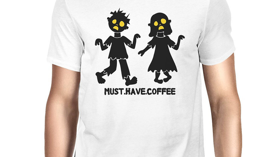 Must Have Coffee Zombies Mens White Shirt
