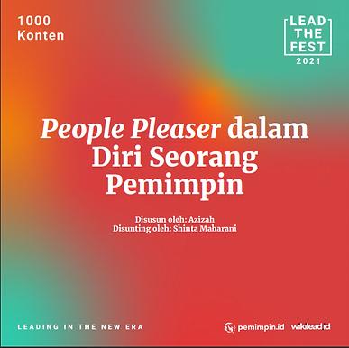 People Pleaser dalam  Diri Seorang  Pemimpin