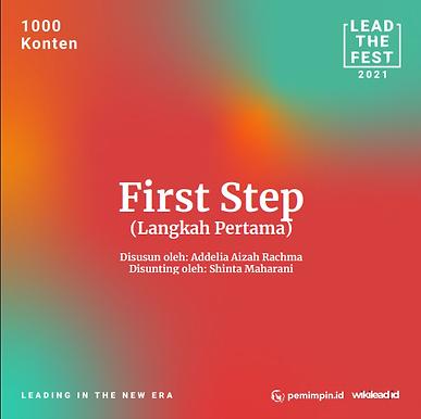 First Step (Langkah Pertama)