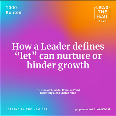 """How a Leader defines  """"let"""" can nurture or  hinder growth"""