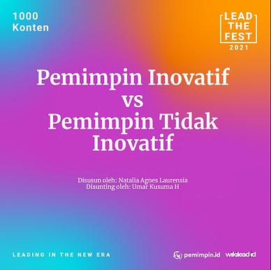 Pemimpin Inovatif vs Pemimpin Tidak  Inovatif