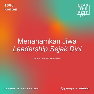 Menanamkan Jiwa  Leadership Sejak Dini