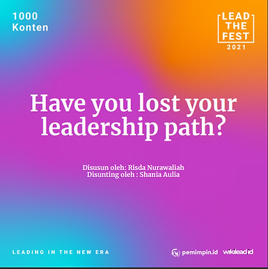 Have you lost your  leadership path?
