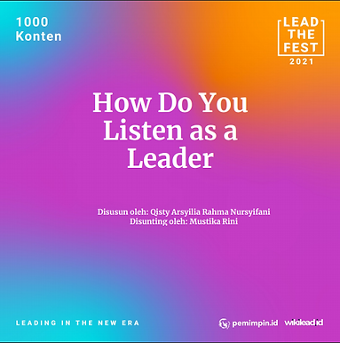 How Do You  Listen as a  Leader