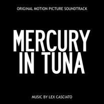 lex casciato | Mercury In Tuna OST
