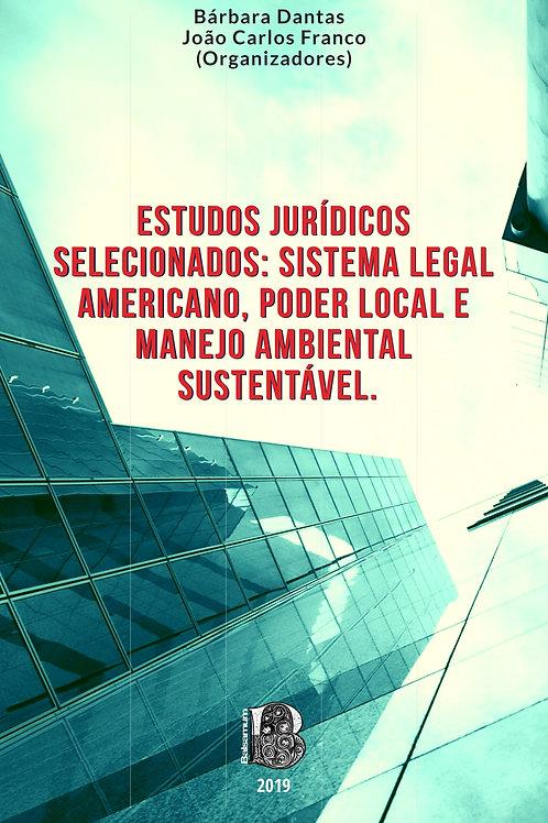 Sistema legal americano, poder local e manejo ambiental sustentável