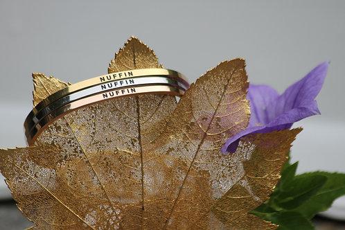"""""""Nuffin"""" Bracelets"""