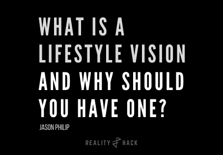 What is a Lifestyle Vision and Why Should You Have One?