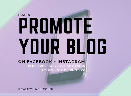 How to Promote Your Blog on Facebook and Instagram