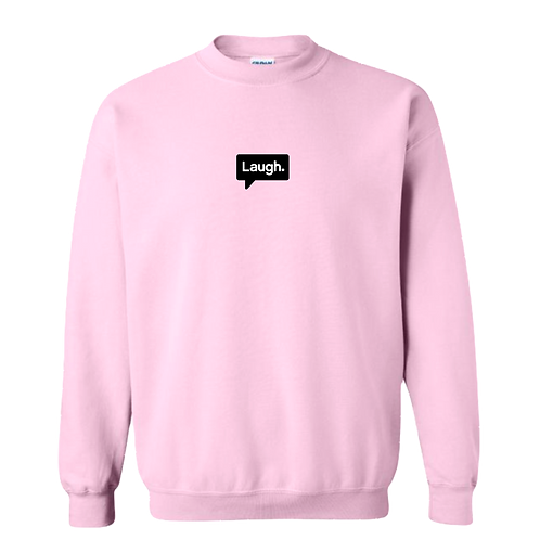 """Laugh"" Pink HeavyBlend Sweatshirt Crew"